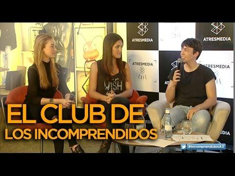 Michelle Calvo, Jorge Clemente y Charlotte Vega de 'El Club de los Incomprendidos' - VÍDEOENCUENTROS