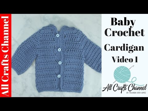 Easy to crochet baby cardigan (Video 1) / crochet baby sweater