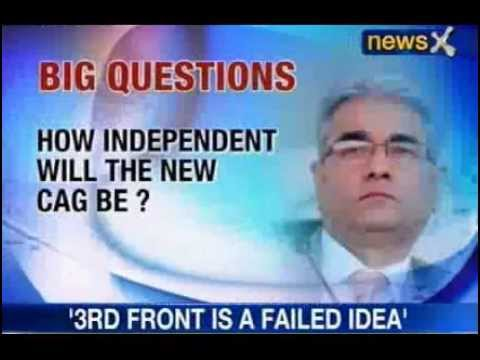 News X : Sashi kant Sharma to be New CAG