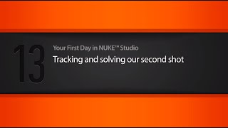 Tracking & solving a shot in NUKE STUDIO tutorial
