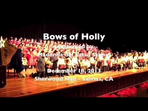 Bows of Holly - Madonna del Sasso School 2013