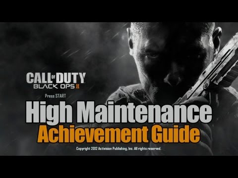 Call of Duty: Black Ops 2 - High Maintenance Guide