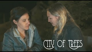 City of Trees Trailer - LGBTQ Film