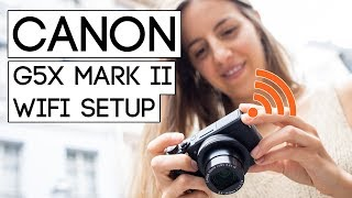 01. How to connect Canon PowerShot G5x Mark II with Smartphone or Tablet (english user guide)