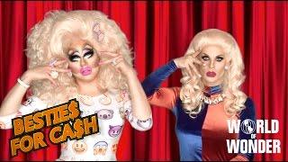 Katya Zamo & Trixie Mattel - Bestie$ for Ca$h
