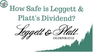 How Safe is Leggett & Platt's Dividend?