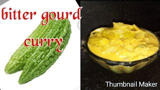Bitter gourd curry//thani nadan cooking malayalam