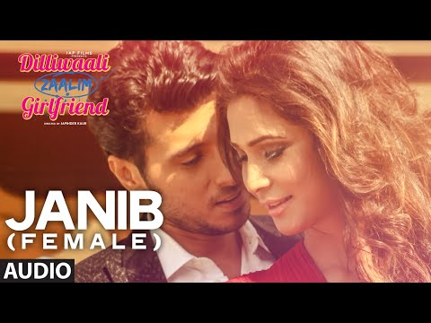 'Janib (Female)' FULL AUDIO Song | Sunidhi Chauhan | Divyendu Sharma | Dilliwaali Zaalim Girlfriend