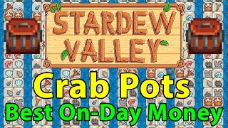 Stardew Valley: Crab Pots Explained | Quickest Level 10 Fishing | Best On-Day Profit in Game