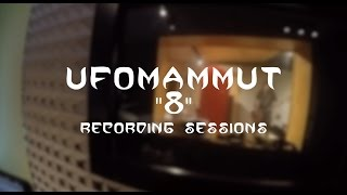UFOMAMMUT - 8 (Recording session)