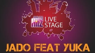 download lagu Live Stage 96.7 Hitz Fm  Jado Feat Yuka gratis
