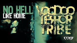 VOODOO TERROR TRIBE - No Hell Like Home (audio)