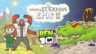 BEN 10 Draw a Stickman Epic 2 Gameplay - Four Arms Vs Snake King
