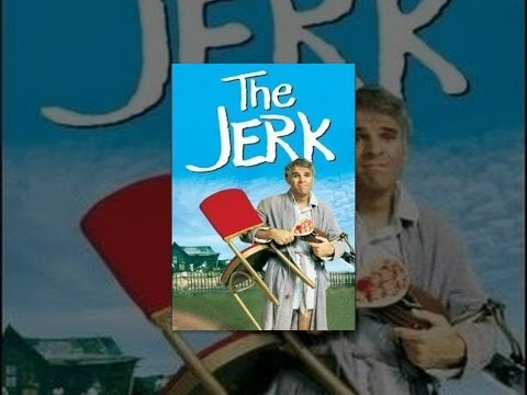 The Jerk