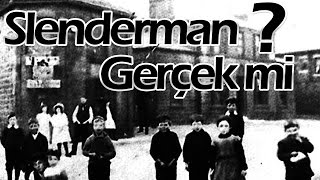 Slenderman Gerçek mi ? is slenderman real ?