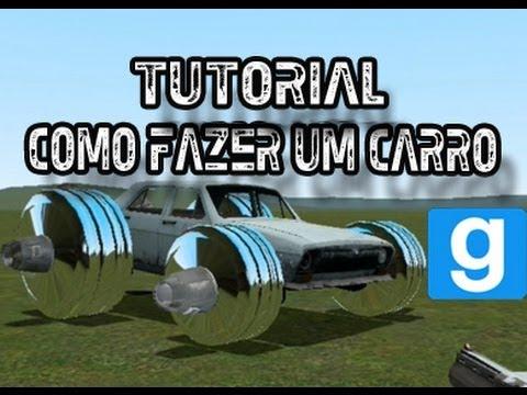 Tutorial: Como Fazer um Carro no Garry's Mod