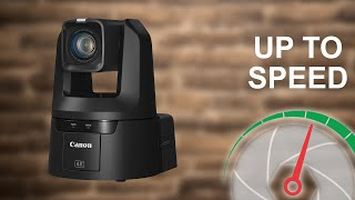 Canon 4K PTZ's | Up to Speed