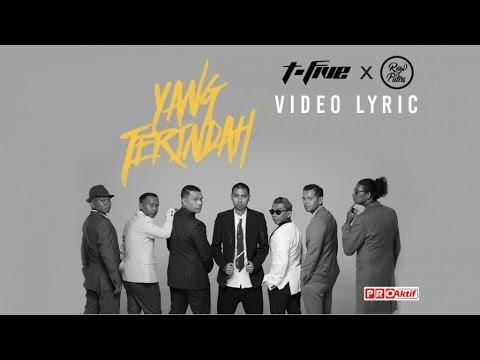 download lagu T-Five - Yang Terindah Ft. Rayi Putra gratis