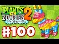 Plants vs. Zombies 2: It's About Time - Gameplay Walkthrough Part 100 - Pi�ata Party (iOS)