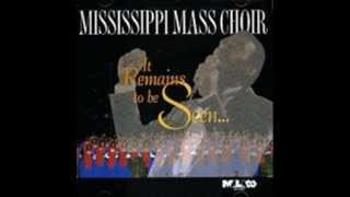 It Wasn't the Nails by the Mississippi Mass Choir featuring Rev. Milton Biggham