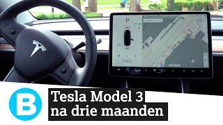 Hoe bevalt de Tesla Model 3 na drie maanden?