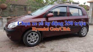 Chọn xe số tự động  hạng A : Hyundai Getz/Click (đã bán)
