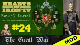 Hearts of Iron 4 - Great War Mod - Russian Empire - Episode 24