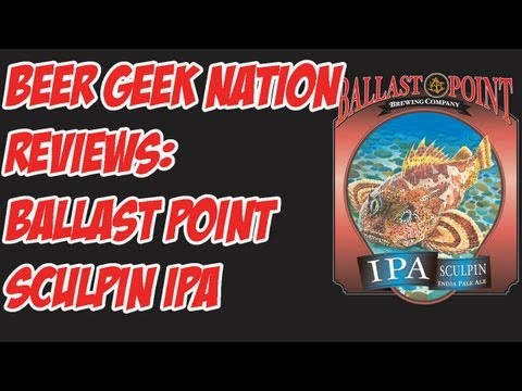 Ballast Point Sculpin IPA (7% ABV) | Beer Geek Nation Craft Beer Reviews