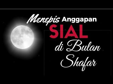 Menepis Anggapan Sial Bulan Safar - Ustadz Ahmad Zainuddin Al-Banjary