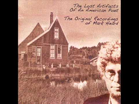 Mark Heard - 1 - The Sheep Trust The Shepherd - The Lost Artifacts Of An American Poet (2007)