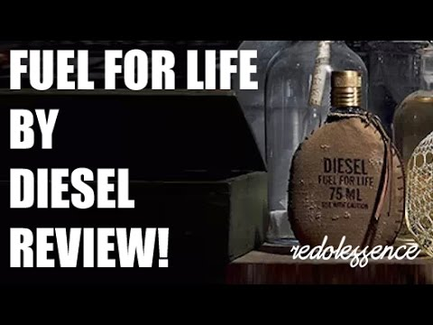 Fuel For Life by Diesel Fragrance / Cologne Review