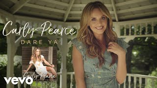 Carly Pearce Dare Ya