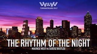 The Rhythm Of The Night (Maurice West vs Saberz Bootleg)