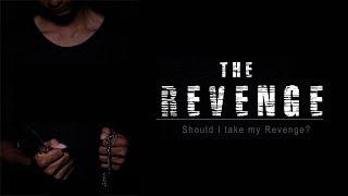 THE REVENGE   film pendek ACTION