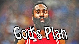 James Harden - God's Plan ᴴᴰ