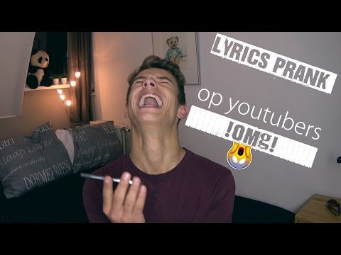 lyrics prank op youtubers!