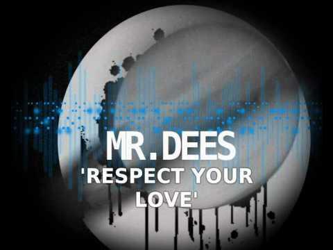 Respect Your Love - Mr Dees [Retrol Soul Album] - Free Download