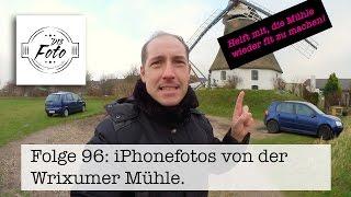 Folge 96: IPhone Fotos von der Wrixumer Mühle (Föhr) - iPhonography