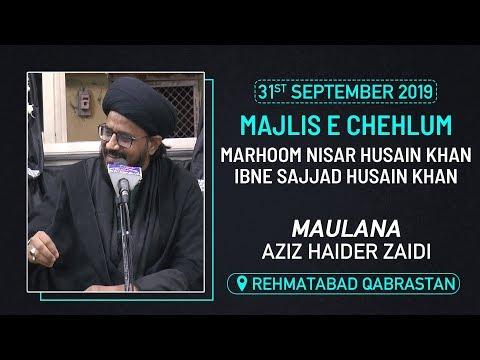 Majlis e Chehlum | Majlis By Maulana Aziz Haider Zaidi | At Rehmatabad Qabrastan | 1441 Hijri 2019