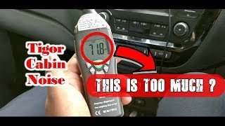 Testing Cabin Noise of TATA TIGOR | The Scientific Way | DDS