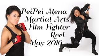 PeiPei Martial Arts / Film Fight Reel May 2016 (2min)