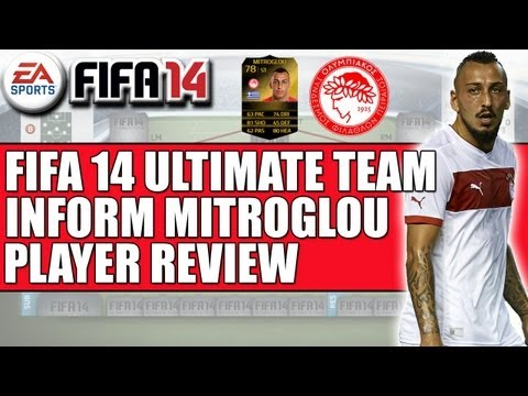 FIFA 14 ULTIMATE TEAM INFORM MITROGLOU REVIEW & INGAME STATS GOALS
