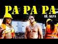 El Alfa El Jefe - PA PA PA (Video Oficial)