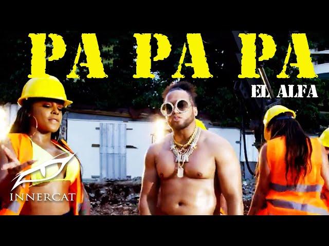 "El Alfa ""El Jefe"" - PA PA PA (Video Oficial) thumbnail"