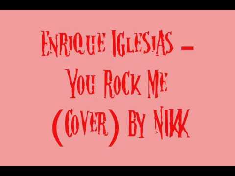Enrique Iglesias - You Rock Me
