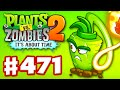 Plants vs. Zombies 2: It's About Time - Gameplay Walkthrough Part 471 - Wasabi Whip! (iOS)