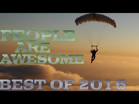 PEOPLE ARE AWESOME | BEST OF 2016