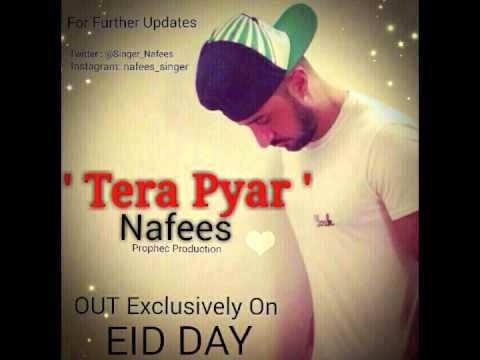 Tera Pyar Preview | Nafees