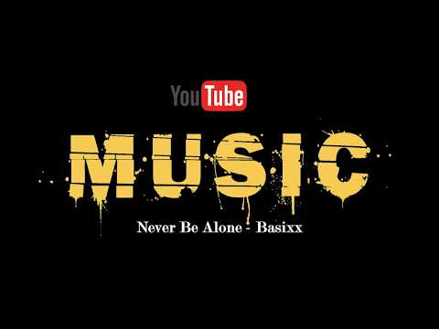Never Be Alone Basixx (POP music Epidemic Sound)