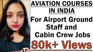 Aviation Courses for Airport Ground Staff Jobs | Courses | Colleges | Job Opportunities & Salary